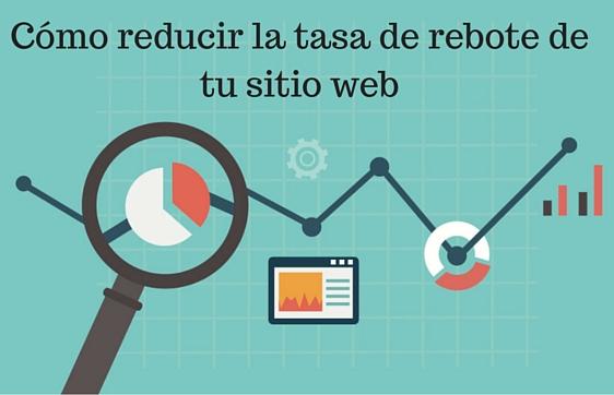 Tasa de rebote, Blogging, Social Media, Consejos, Marketing Digital,