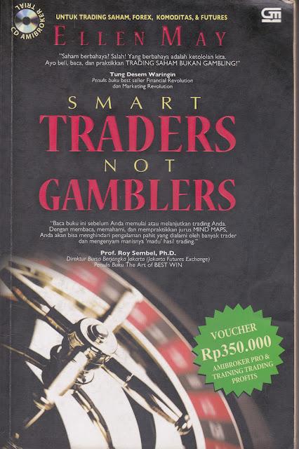 Books : Smart Traders Not Gamblers - Ellen May