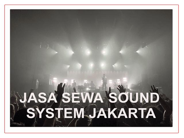 JASA SEWA SOUND SYSTEM JAKARTA