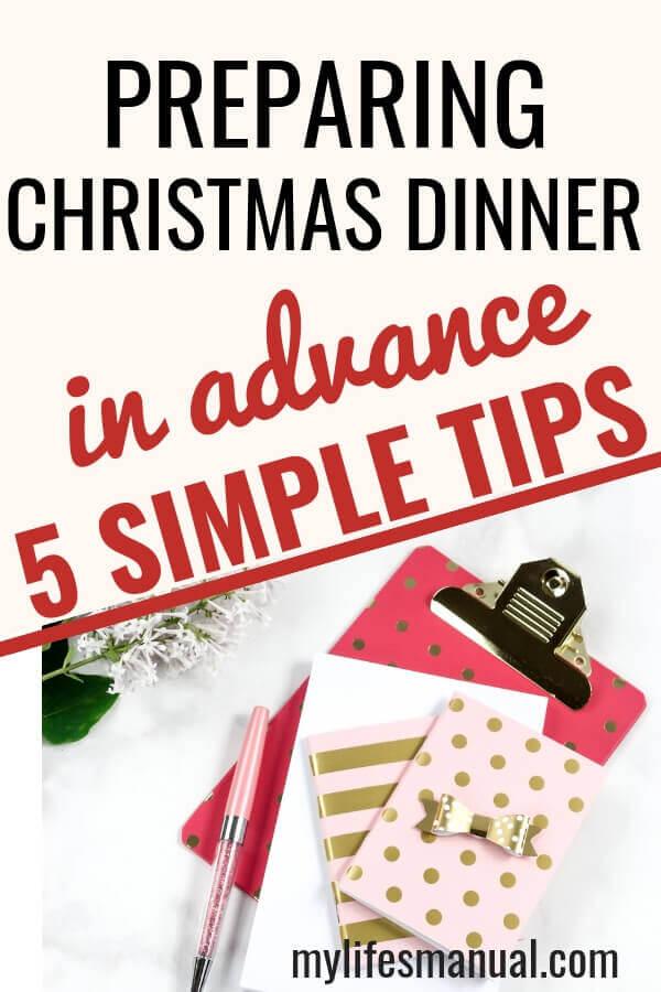 Preparing Christmas Dinner in Advance: 5 Simple Tips - Mylifesmanual
