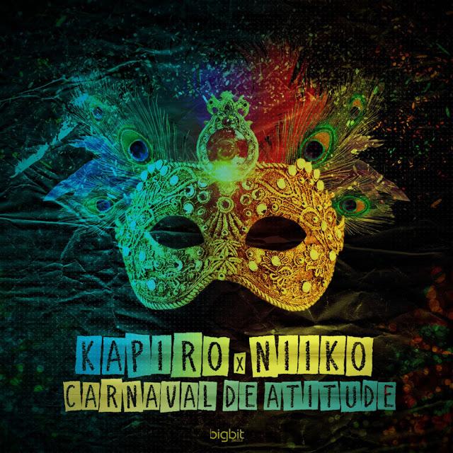 Kapiro & Niiko - Carnaval De Atitude (Afro Funk) [Download]