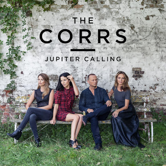 'Jupiter Calling' for The Corrs New Album Out Nov 10th