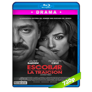 Escobar: La traición (2017) BRRip 720p Audio Dual Latino-Ingles
