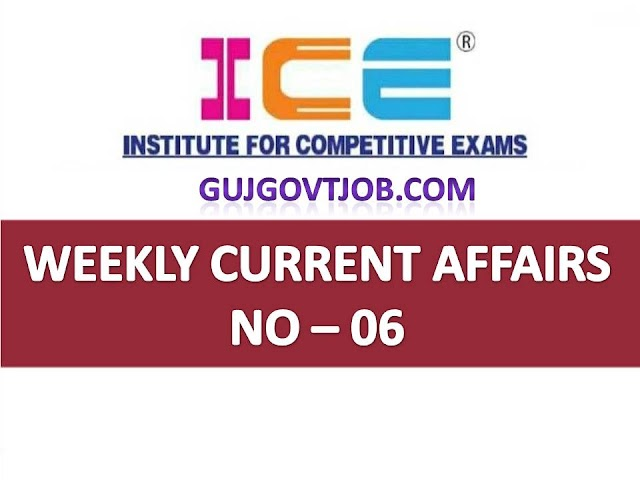 ICE Rajkot - ICE Magic Weekly Current Affairs Ank No - 06