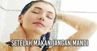 Setelah Makan Jangan mandi