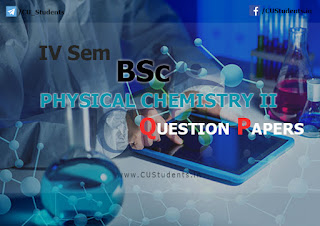BSc - Physical Chemistry II - Previous Question Papers
