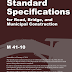 Standard Specifications for Road, Bridge, and Municipal Construction