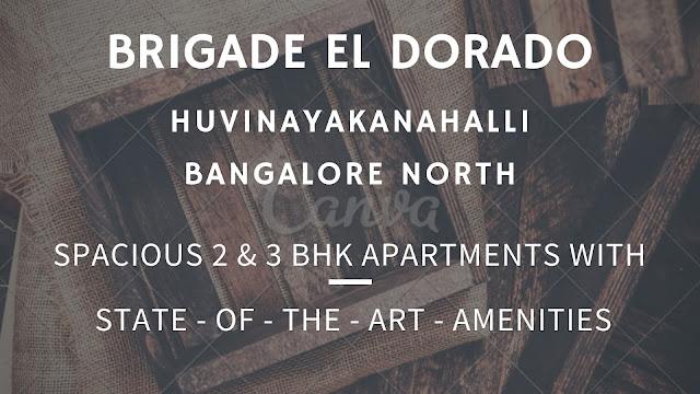 Brigade Eldorado at Huvinayakanahalli Bangalore