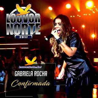 Gabriela Rocha no Louvor Norte 2017