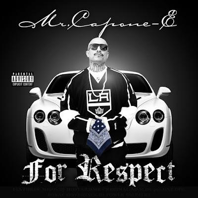 Mr. Capone-E - For Respect 2016