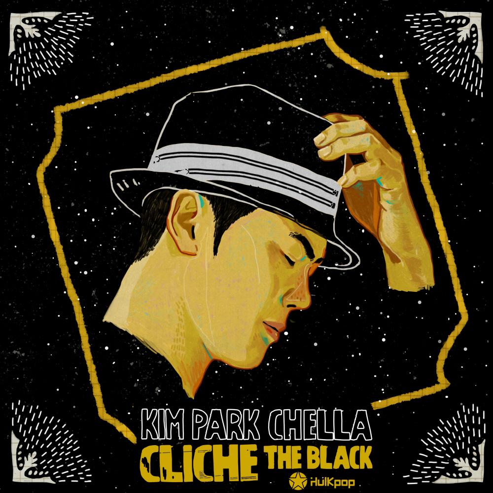 Kim Park Chella – Cliche – The Black – EP