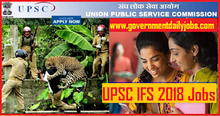 UPSC IFS 2018 Notification UPSC IFS Application Form 2018 Apply Online