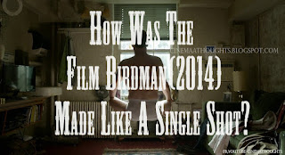 How Was The Film Birdman(2014) Made