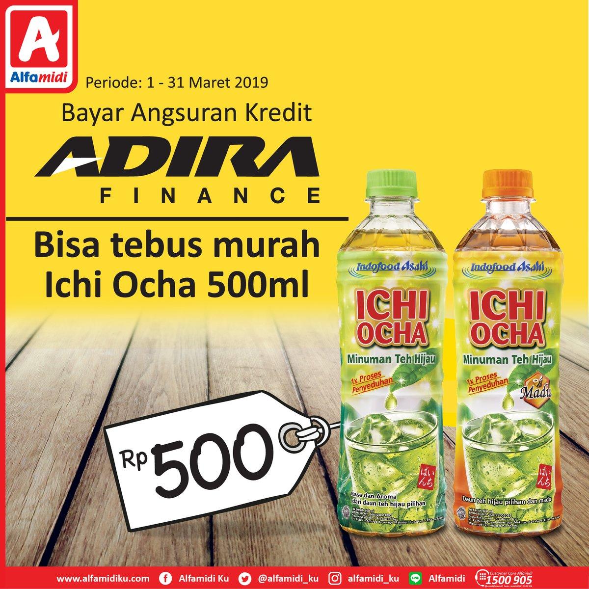 #Alfamidi - #promo Bayar Angsuran Kredit Adira & Bisa Tebus Murah Ichi Ocha (s.d 31 Maret 2019)