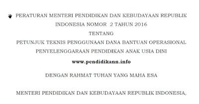 PERMENDIKBUD No 2 Tahun 2016 tentang Juknis Penggunaan Dana BOP Paud