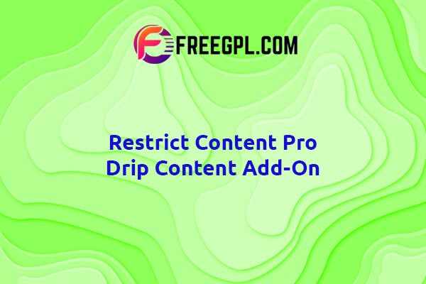 Restrict Content Pro Drip Content Add-On Nulled Download Free