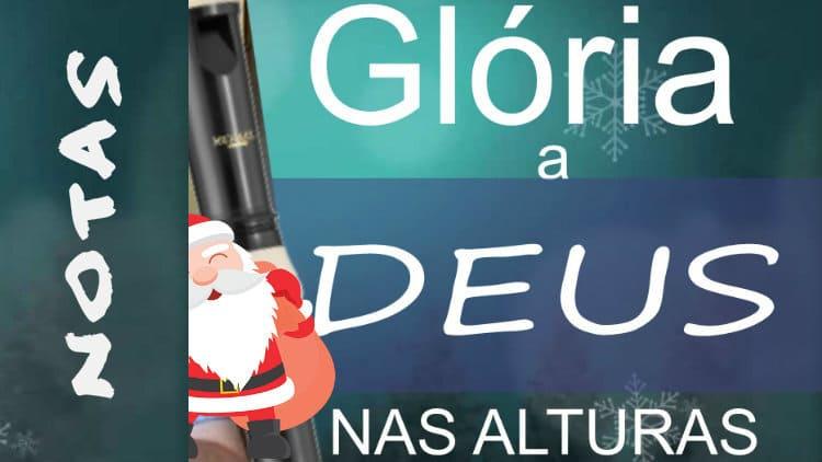 Glória a Deus nas alturas - Música natalina - Notas melódicas
