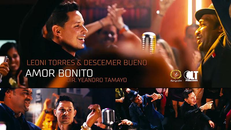 Leoni Torres y Descemer Bueno - ¨Amor bonito¨ - Videoclip - Dirección: Yeandro Tamayo Luvin. Portal Del Vídeo Clip Cubano