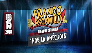 Franco Escamilla: Show por la Anecdota en Bogotá