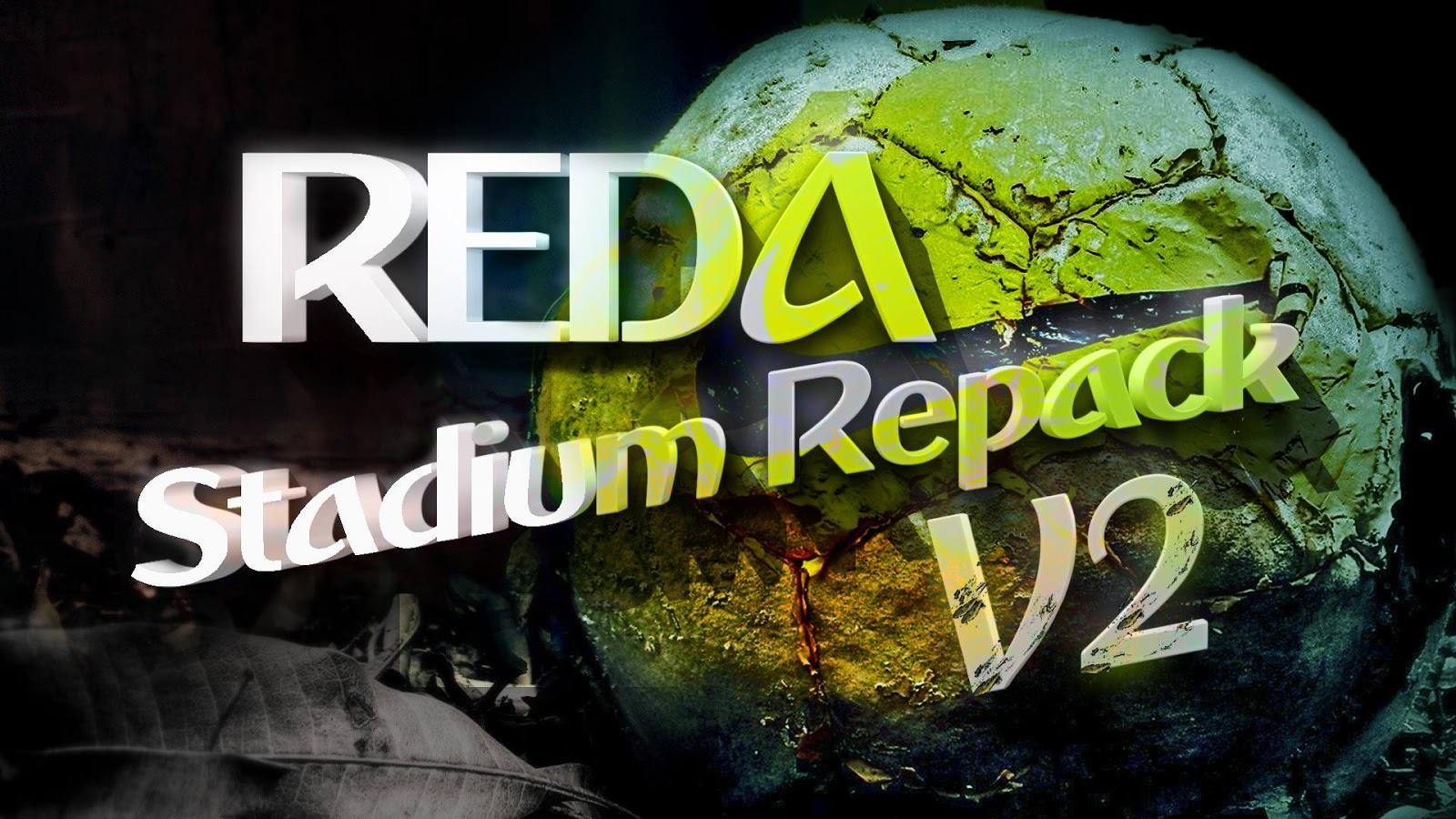 PES 2017 Reda Stadium Repack v2 By Reda Ghazal