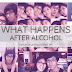 What Happens After Alcohol