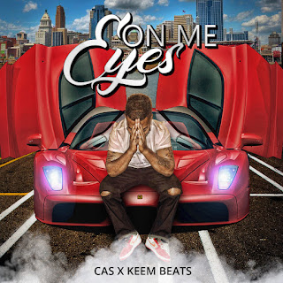 "Cincinnati artist AndIm Cas drops new single ""Eyes On Me"""