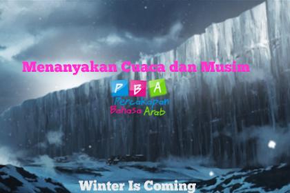 Percakapan tentang Cuaca dan Musim dalam Bahasa Arab