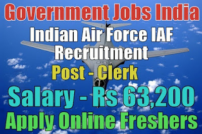 Indian Air Force Recruitment 2018 for Clerks