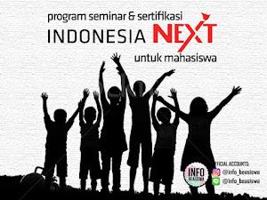 Program Indonesia NEXT bagi Mahasiswa D1 sampai S2