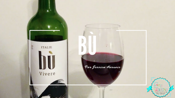 #Vindredi: BÙ par Jessica Harnois: Des vins délicieux
