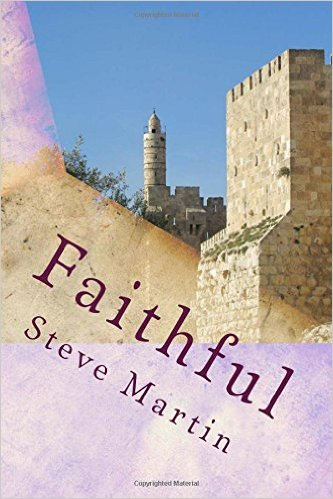 Faithful by Steve Martin