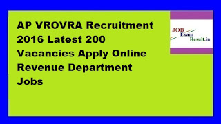 AP VROVRA Recruitment 2016 Latest 200 Vacancies Apply Online Revenue Department Jobs