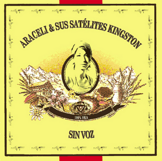 SATÉLITE KINGSTON - Sin Voz (2008)