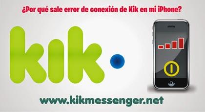 ¿Por que sale error de conexión de Kik en mi iPhone?