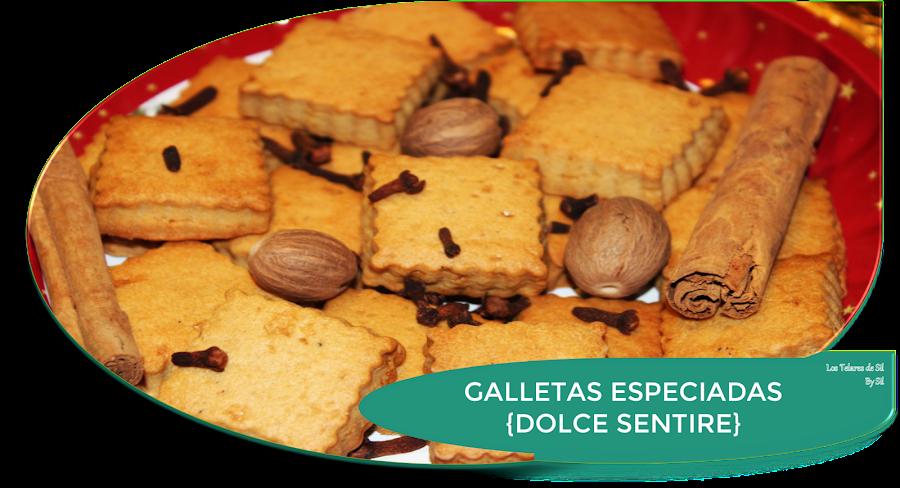 GALLETAS ESPECIADAS {DOLCE SENTIRE}
