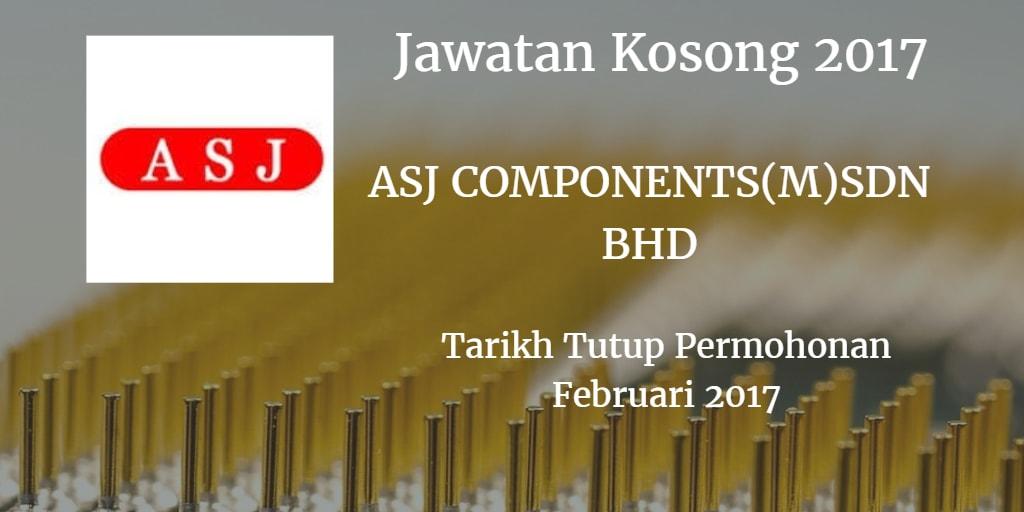 Jawatan Kosong ASJ COMPONENTS(M)SDN BHD Februari 2017
