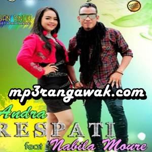 Andra Respati & Nabila Moure - Rantau Den Pajauah (Full Album)