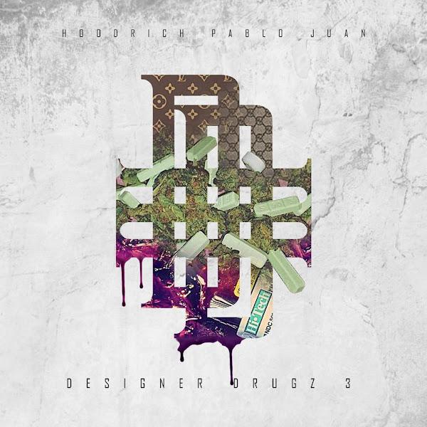 HoodRich Pablo Juan - Designer Drugz 3 Cover