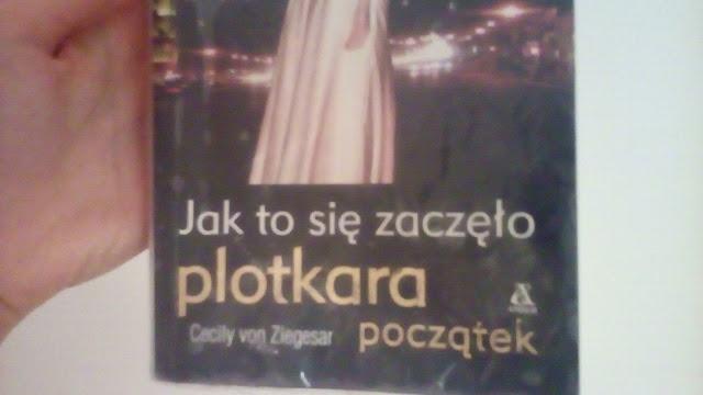 """""""Plotkara początek:Jak to się zaczęło""""Cecyily von Ziegesar"""