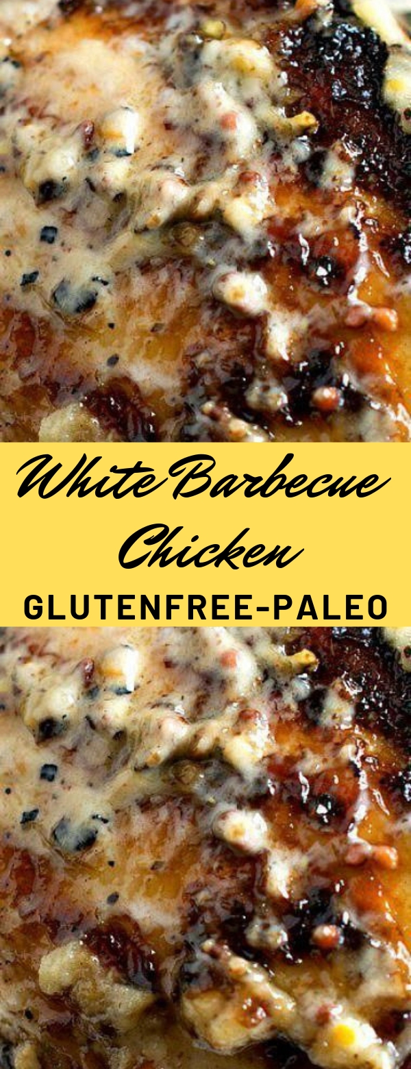 White Barbecue Chicken #glutenfree #paleo #chicken #maincourse