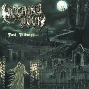 Witching Hour - Past Midnight
