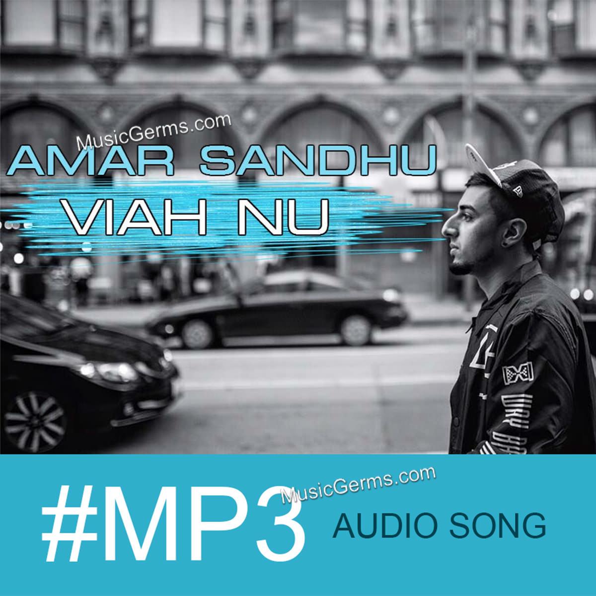 Viah Nu (Diwali Aa) Mp3 Full Song Download by Amar Sandhu Free