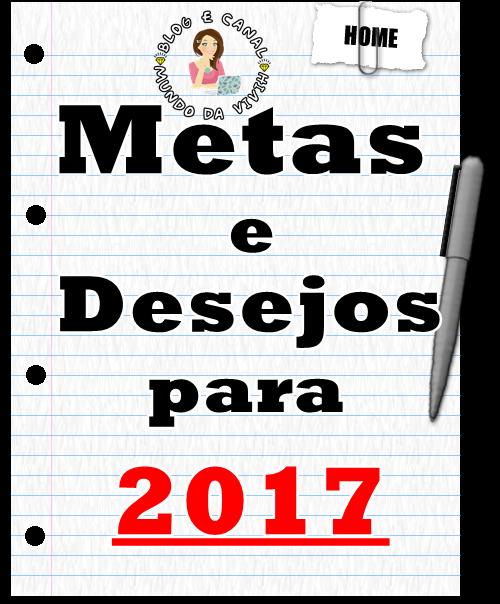 Metas e Desejos para 2017