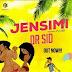 MPNAIJA MUSIC:Dr SID – Jensimi