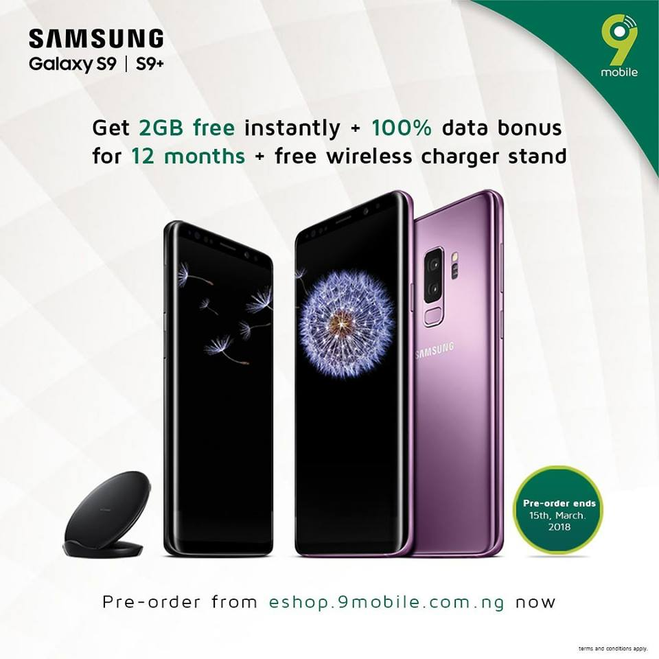 Pre-order Samsung S9/S9+ and enjoy 24GB of data from 9Mobile for 1 Year + other offers