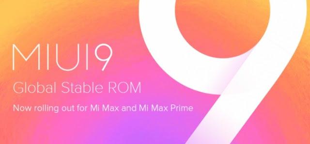 Xiaomi Mi Max dan Mi Max Prime Memdapat Update MIUI 9