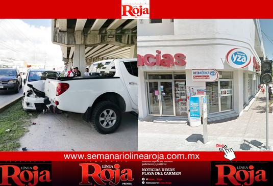 Roban violentamente una farmacia en el centro de Playa del Carmen; y se registra una carambola abajo del puente que cruza la ciudad