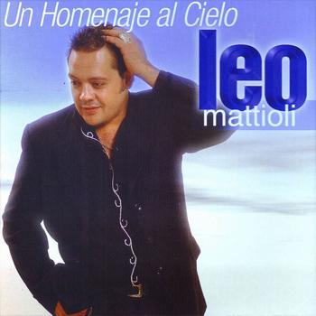 Leo Mattioli Un Homenaje Al Cielo 33 Frases De Canciones
