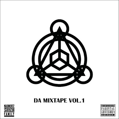 Kilohertz Sound Family - Da Mixtape Vol 1