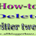How To Delete a Twitter Tweet